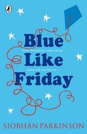 Blue Like Friday by Siobhan Parkinson image