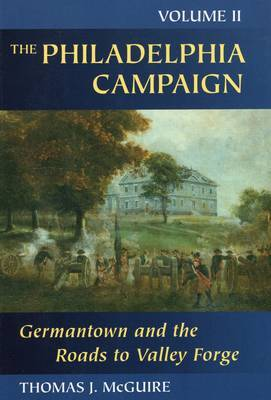 Philadelphia Campaign by Thomas J. McGuire