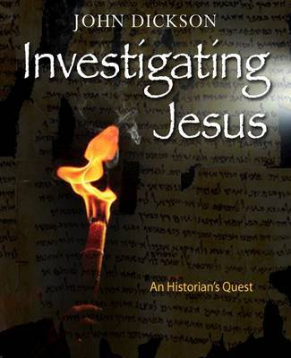 Investigating Jesus by John Dickson image