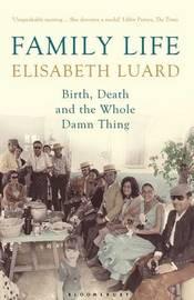 Family Life by Elisabeth Luard