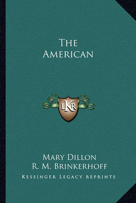 The American by Mary Dillon image