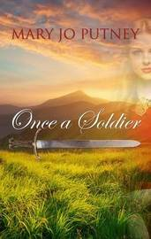 Once a Soldier by Mary Jo Putney