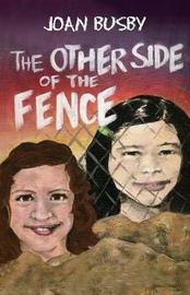 The Other Side of the Fence by Joan L Busby image