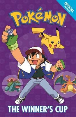 The Official Pokemon Fiction: The Winner's Cup by Pokemon