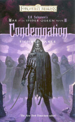 Forgotten Realms: Condemnation (War of the Spider Queen #3) by Richard Baker image