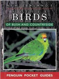 The Pocketbook Guide To New Zealand's Native Birds Of Bush & Countryside