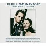 Les Paul & Mary Ford - The Ultimate Collection by Les Paul & Mary Ford