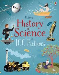History of Science in 100 Pictures by Abigail Wheatley