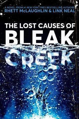 The Lost Causes of Bleak Creek by Rhett McLaughlin
