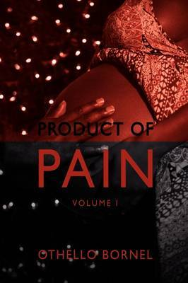 Product of Pain by Othello BornEl image