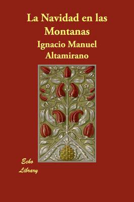 La Navidad En Las Montanas by Ignacio Manuel Altamirano image