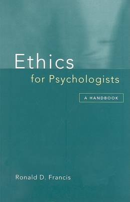 Ethics for Psychologists: A Handbook by Ronald Francis image