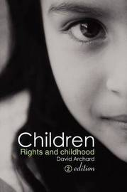 Children: Rights and Childhood by David Archard image