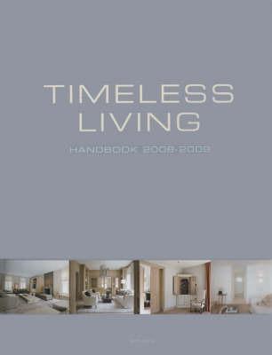 Timeless Living Handbook: 2008-2009 by Wim Pauwels