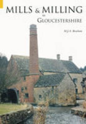 Mills & Milling in Gloucestershire by Michael Beacham