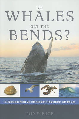 Do Whales Get the Bends? by Tony Rice