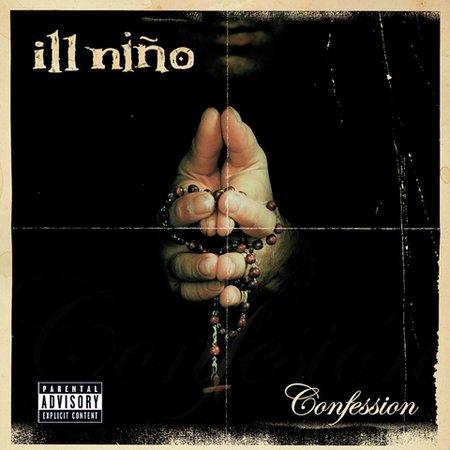 Confession [Explicit Lyrics] by Ill Nino image