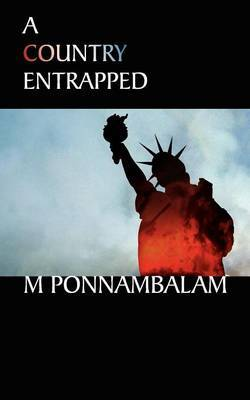 A Country Entrapped by M. Ponnambalam image