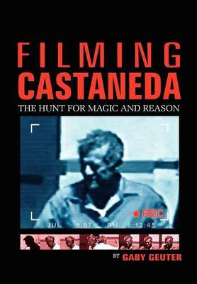 Filming Castaneda by Gaby Geuter