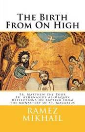 The Birth from on High by Matthew the Poor