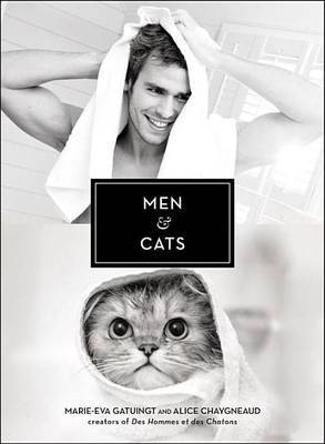 Men & Cats by Marie-Eva Chopin
