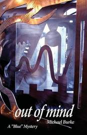 Out of Mind by Michael Burke