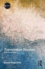 Translation Studies by Susan Bassnett