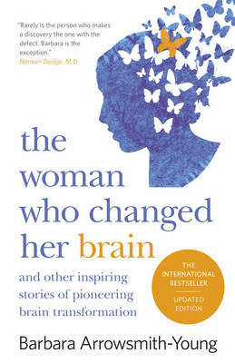 The Woman Who Changed Her Brain by Barbara Arrowsmith Young image
