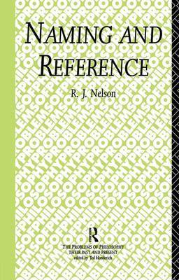 Naming and Reference by R.J. Nelson