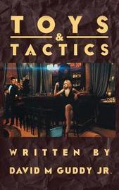 Toys & Tactics by David Guddy Jr image