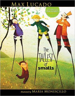 The Tallest of Smalls by Max Lucado image