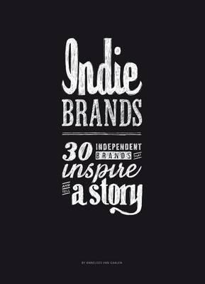 Indie Brands by Anneloes van Gaalen
