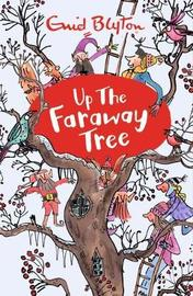 Up The Faraway Tree by Enid Blyton