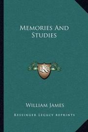 Memories and Studies by William James