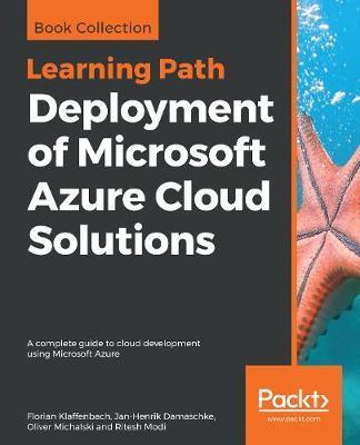 Deployment of Microsoft Azure Cloud Solutions by Florian Klaffenbach