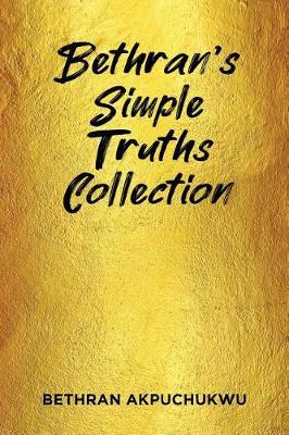 Bethran's Simple Truths Collection by Bethran Akpuchukwu image