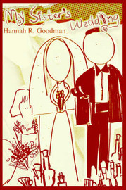 My Sister's Wedding by Hannah R. Goodman image