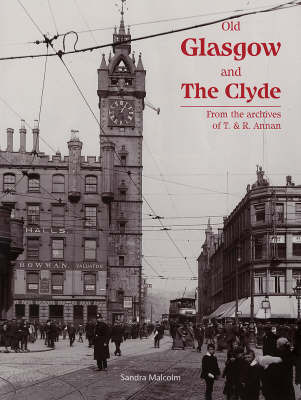 Old Glasgow and The Clyde by Sandra Malcolm image