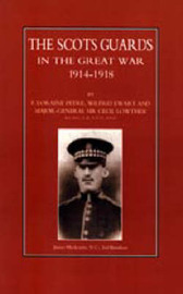 Scots Guards in the Great War by Loraine F. Petre image