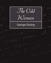 The Odd Women by Gissing George Gissing image