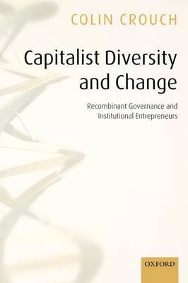 Capitalist Diversity and Change by Colin Crouch image