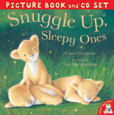 Snuggle Up, Sleepy Ones by Claire Freedman image