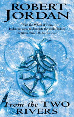 The Eye of the World: Pt.1: From the Two Rivers by Robert Jordan image