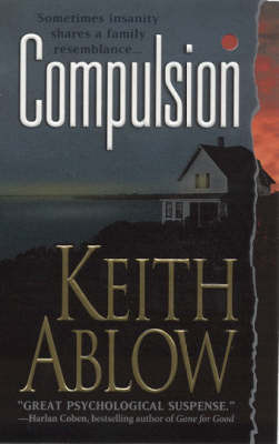 Compulsion by Keith Russell Ablow