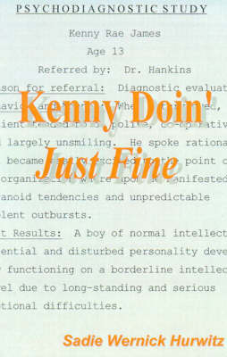 Kenny Doin' Just Fine by Sadie Wernick Hurwitz