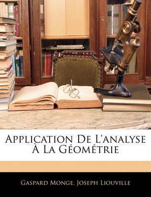 Application de L'Analyse La Gomtrie by Gaspard Monge