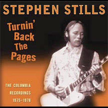 Turnin' Back The Pages: The Columbia Recordings 1975-1978 by Stephen Stills image