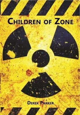 Children of Zone by Derek Parker image