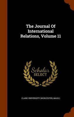 The Journal of International Relations, Volume 11