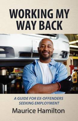 Working my way back by Maurice Hamilton